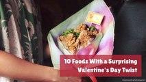 Interesting Valentine's Day Food