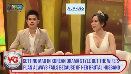 Getting mad in Korean drama style, the wife's plan always fails because of her brutal husband