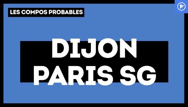 Dijon-PSG : les compositions probables