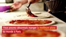 Vous pouvez désormais manger la meilleure pizza du monde à Paris