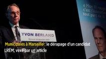 Municipales à Marseille : le dérapage d'un candidat LREM, vexé par un article