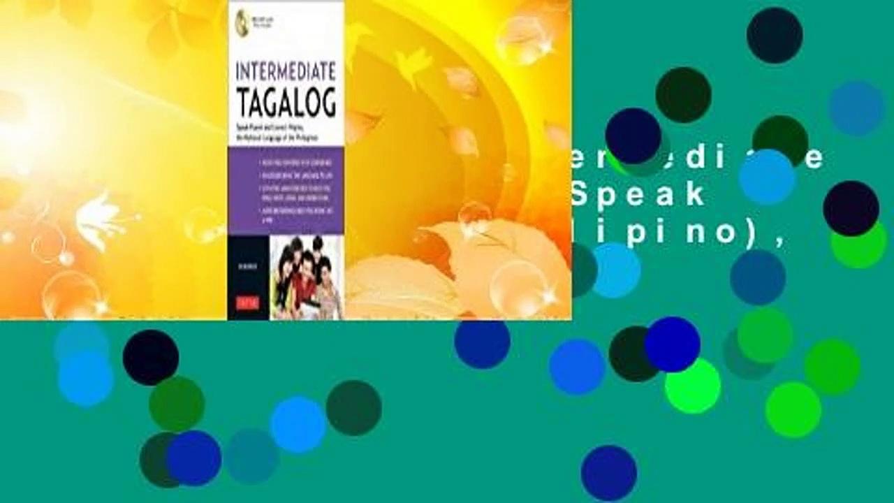 Full Version  Intermediate Tagalog: Learn to Speak Fluent Tagalog (Filipino), the National