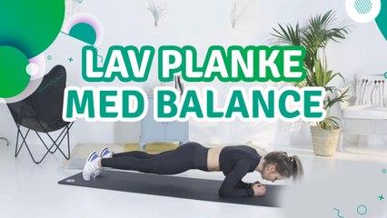 Lav planke med balance - Fit Og Frisk