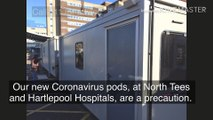 Coronavirus 'pods' being installed at North Tees and Hartlepool