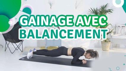 Gainage avec balancement - Santé Physique
