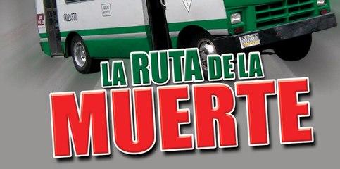 LA RUTA DE LA MUERTE (2007) Mexico / Full Movie