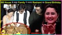 Rashami Desai's ENTIRE Family Celebrates Her Birthday, Cuts Cake | Bigg Boss 13