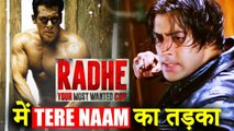 Salman Khan's Radhe - Your Most Wanted Bhai To Have This Tere Naam Touch To It