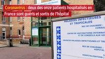 Coronavirus : deux des onze patients hospitalisés en France sont guéris et sortis de l'hôpital