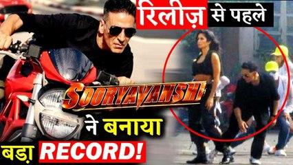 Akshay Kumar And  Katrina Kaif's Sooryavanshi Makes A Big Record Before Release!