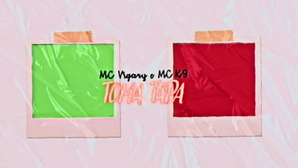 MC Vigary - Toma Tapa