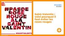 Saint-Valentin : voici pourquoi il faut éviter les roses rouges
