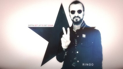 Ringo Starr - Gotta Get Up To Get Down