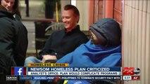 Governor Gavin Newsom's homeless plan criticized