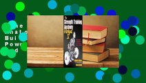 The Strength Training Anatomy Workout II: Building Strength and Power with Free Weights and