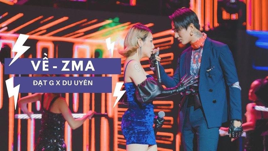 """Đạt G và DuUyên biểu diễn ca khúc """"Về"""" tại sự kiện ZMA Music Awards 2019"""