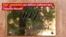 Paris : perquisition aux éditions Gallimard dans l'enquête Matzneff