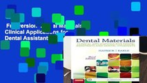 Full version  Dental Materials  Clinical Applications for Dental Assistants and Dental