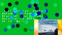 Full version  Forty Autumns: A Family s Story of Courage and Survival on Both Sides of the Berlin