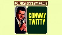 Conway Twitty - Look Into My Teardrops - Vintage Music Songs