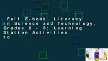 Full E-book  Literacy in Science and Technology, Grades 6 - 8: Learning Station Activities to