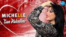 Michelle - San Valentino