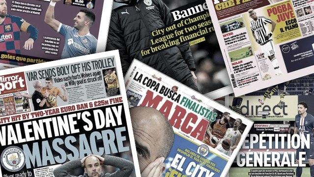 Le plan de la Juve pour Paul Pogba, l'exclusion de Manchester City affole l'Europe