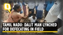 Dalit Youth in Tamil Nadu Lynched After Stopping to Defecate | The Quint