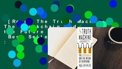 [Read] The Truth Machine: The Blockchain and the Future of Everything  Best Sellers Rank : #5