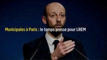 Municipales à Paris : le temps presse pour LREM