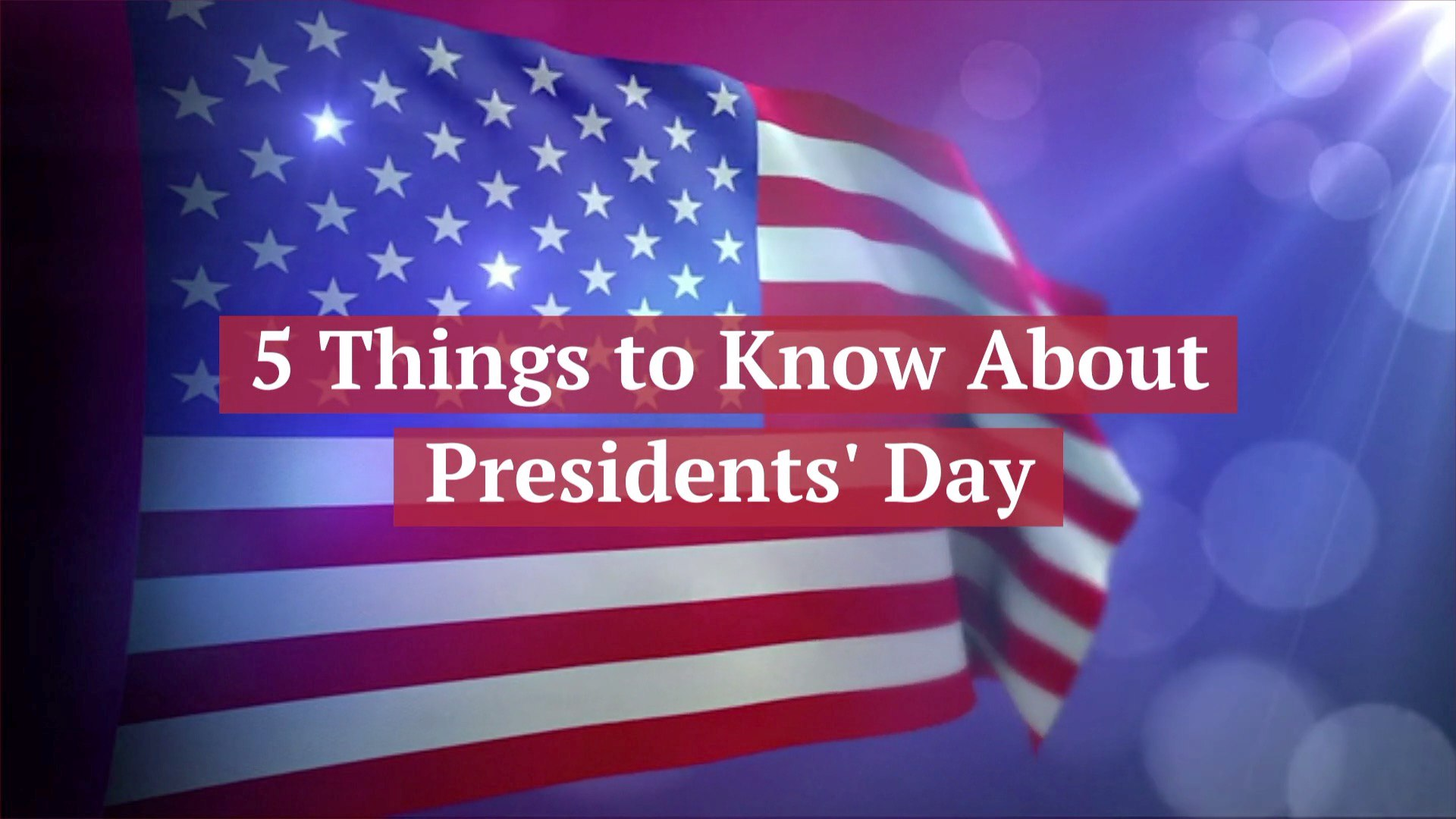 Learn About Presidents' Day