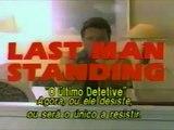 Trailer - O Último Detetive (Last Man Standing) - 1995