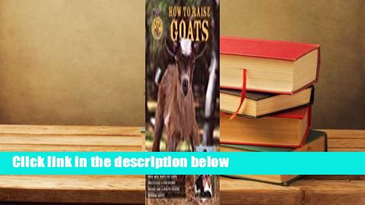 Full E-book  How to Raise Goats  For Kindle