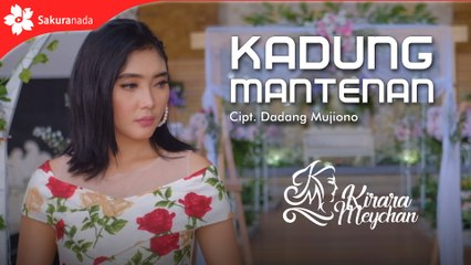 Kirara Meychan - Kadung Mantenan (Official Music Video)