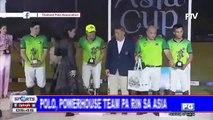 PH polo, powerhouse team pa rin sa Asia