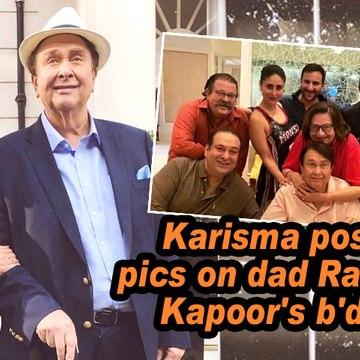 Karisma posts pics on dad Randhir Kapoor's b'day