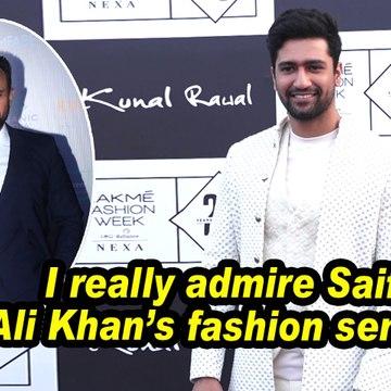 Vicky Kaushal : I really admire Saif Ali Khan's fashion sense