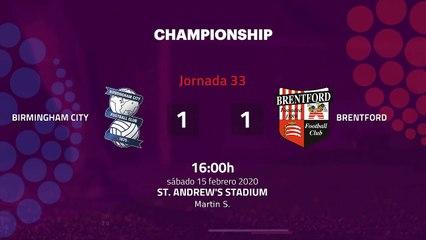 Resumen partido entre Birmingham City y Brentford Jornada 33 Championship