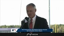MLB Commissioner Rob Manfred On When Red Sox Investigation Will End