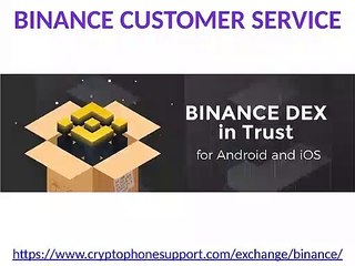 Issues in creating Binance account customer service phone number