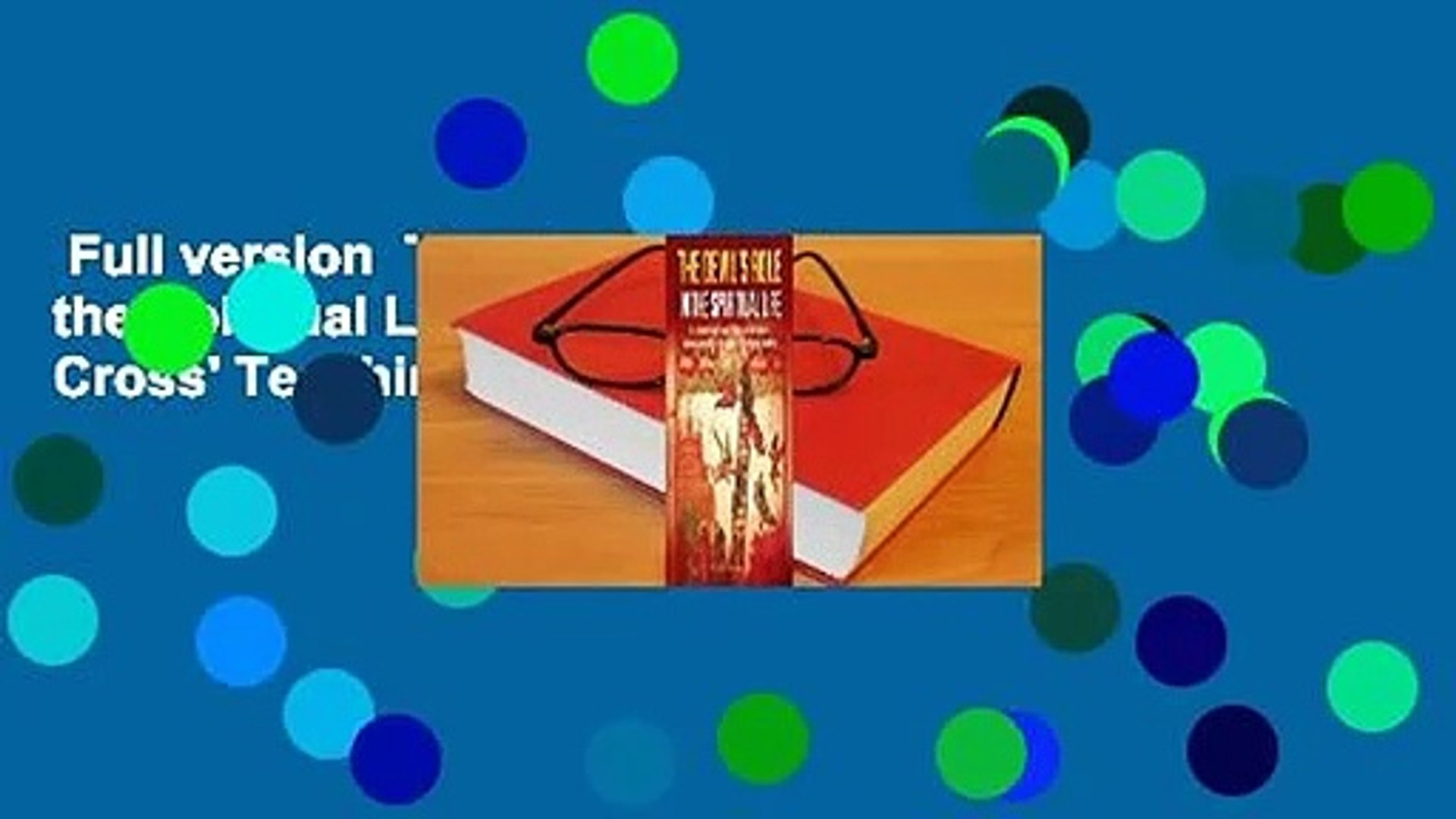 Full version  The Devil's Role in the Spiritual Life: St. John of the Cross' Teaching on S