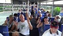 Cruise passengers take Cambodia bus tours despite virus fears
