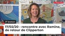 JT Breton du lundi 17 février 2020 : rencontre avec Ramine, de retour de Clipperton