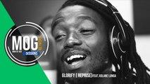 Xolane Lunga - Glorify - Reprise |MOG SESSIONS