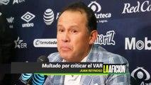 Multan a Juan Reynoso por criticar el VAR