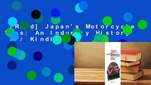 [Read] Japan's Motorcycle Wars: An Industry History  For Kindle