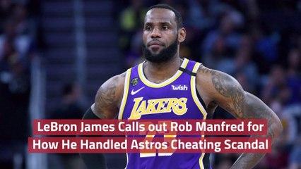 LeBron Judges Rob Manfred