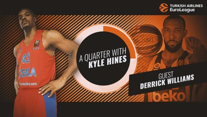 A Quarter with Kyle Hines and special guest Derrick Williams!