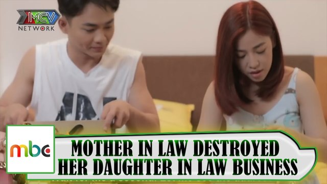 MOTHER IN LAW DESTROYED HER DAUGHTER IN LAW 'S BUSINESS