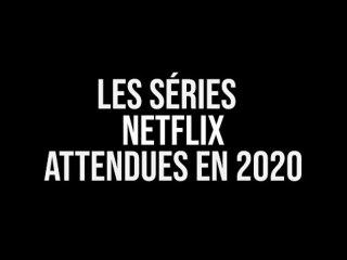 Netflix : les séries attendues en 2020